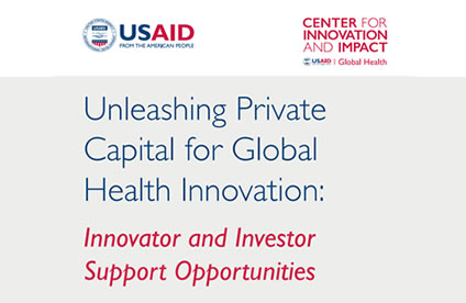 Unleashing Private Captial for Global Health Innovation