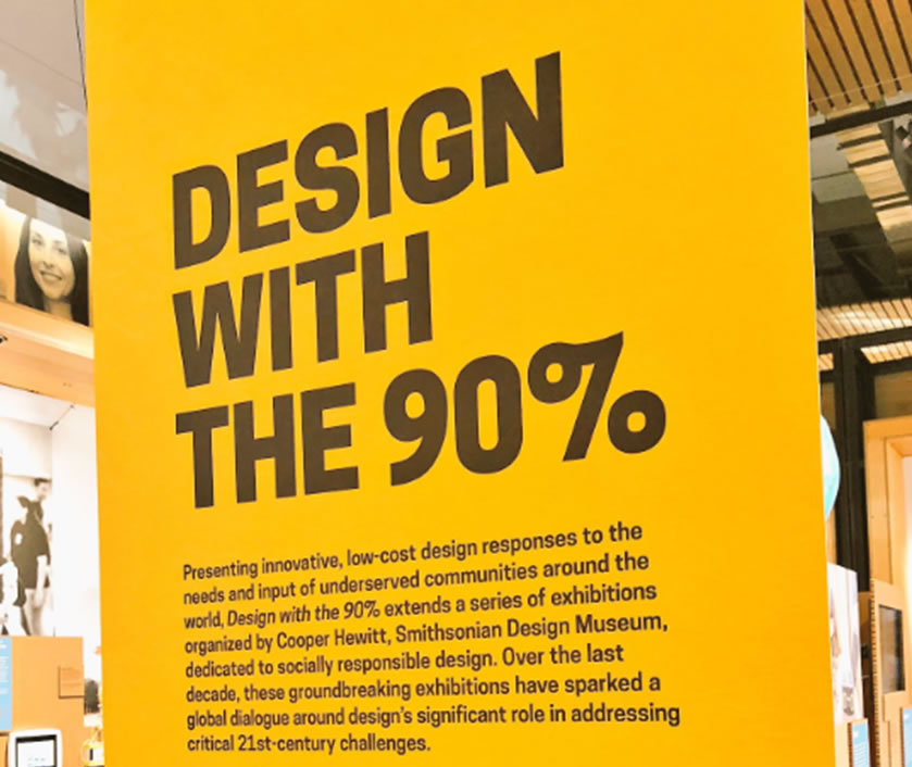 Sign reading: Design with the 90%