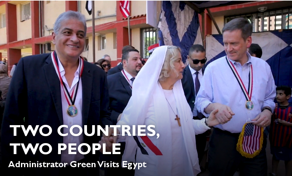 Video: Two Countries, Two People: USAID Administrator Visits Egypt