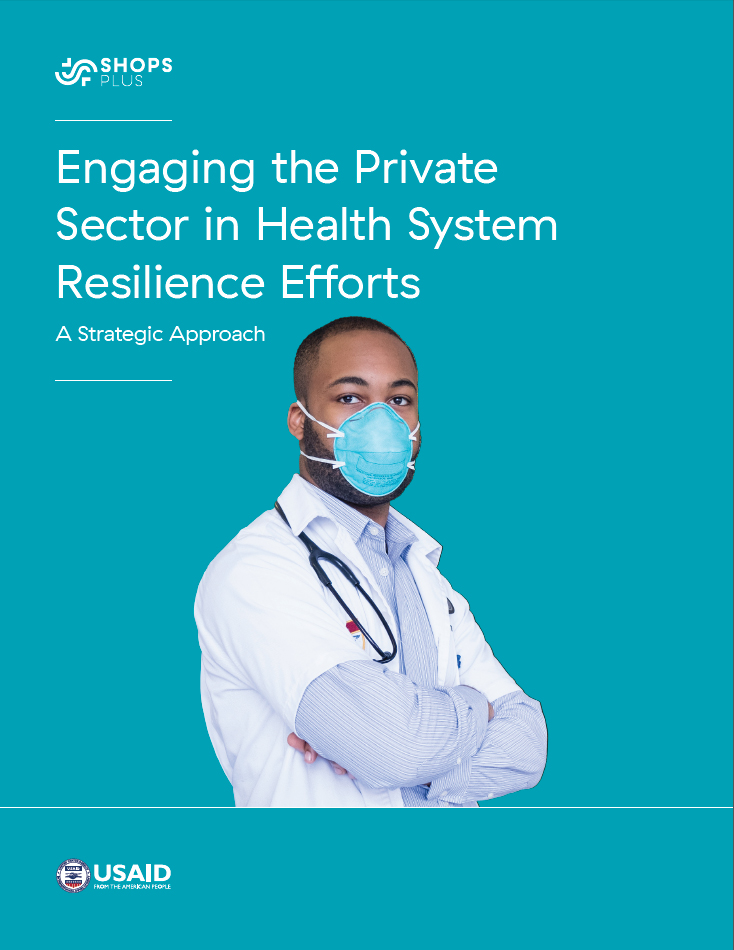 Engaging the Private Sector in Health System Resilience Efforts report cover