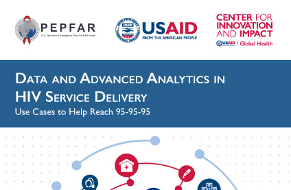 Data and Advanced Analytics in HIV Service Delivery: Use Cases to Help Reach 95-95-95 cover