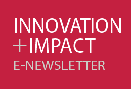 Innovation + Impact E-Newsletter