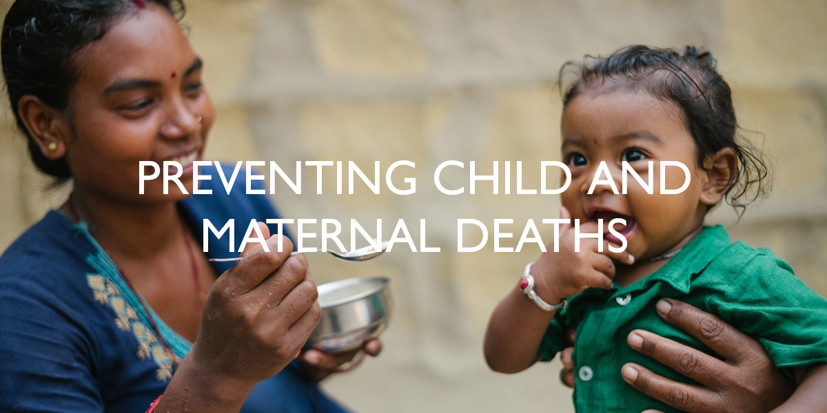 Preventing Child and Maternal Deaths