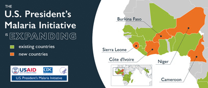 The U.S. President's Malaria initiative is expanding.Map shows 5 newc ountries in west Africa: Sierra Leone, Cote D'Ivoire, Burkina Faso, Niger and Cameroon<br />