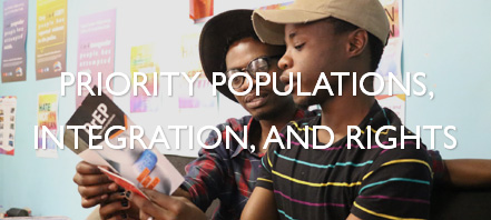 Priority Populations, Integration, and Rights
