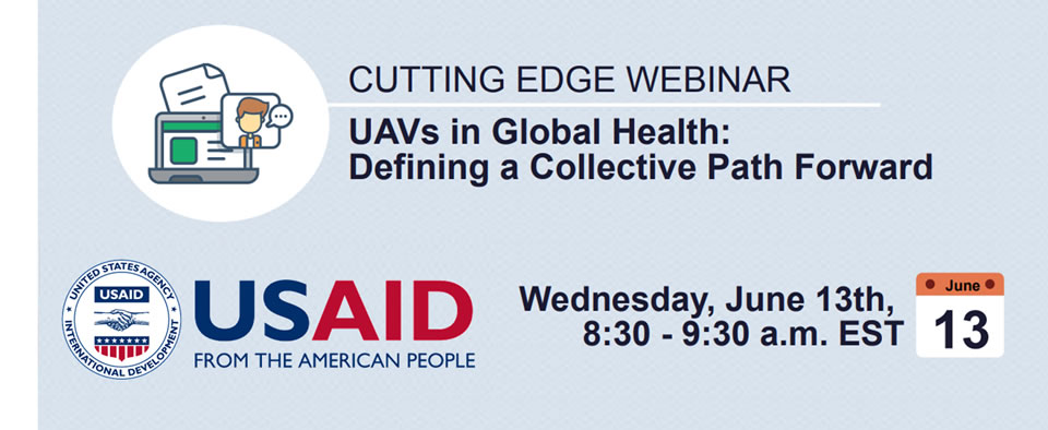 Graphic for the UAVs in Global Health Webinar.