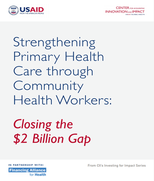 Cover of Strengthening Primary Health Care through Community Health Workers: Closing the $2 Billion Gap