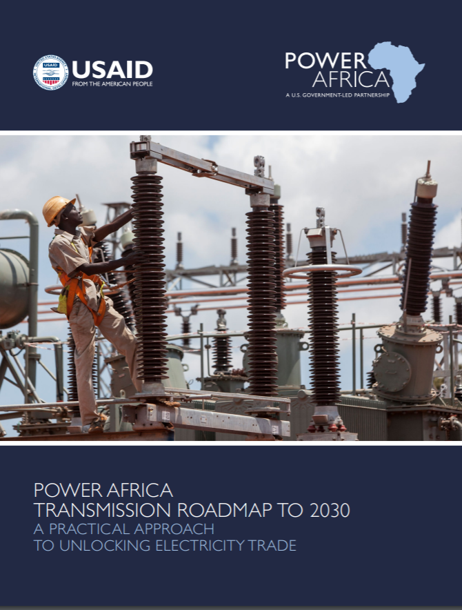 Power Africa Transmission Roadmap to 2030: A Practical Approach to Unlocking Electricity Trade