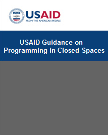 USAID Guidance on Programming in Closed Spaces