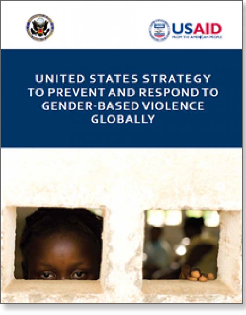 United States Strategy to Prevent and Respond to Gender-based Violence Globally