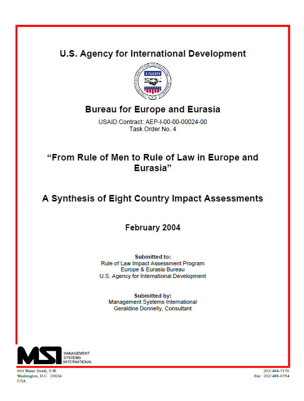 """From Rule of Men to Rule of Law in Europe and Eurasia"" A Synthesis of Eight Country Impact Assessments"