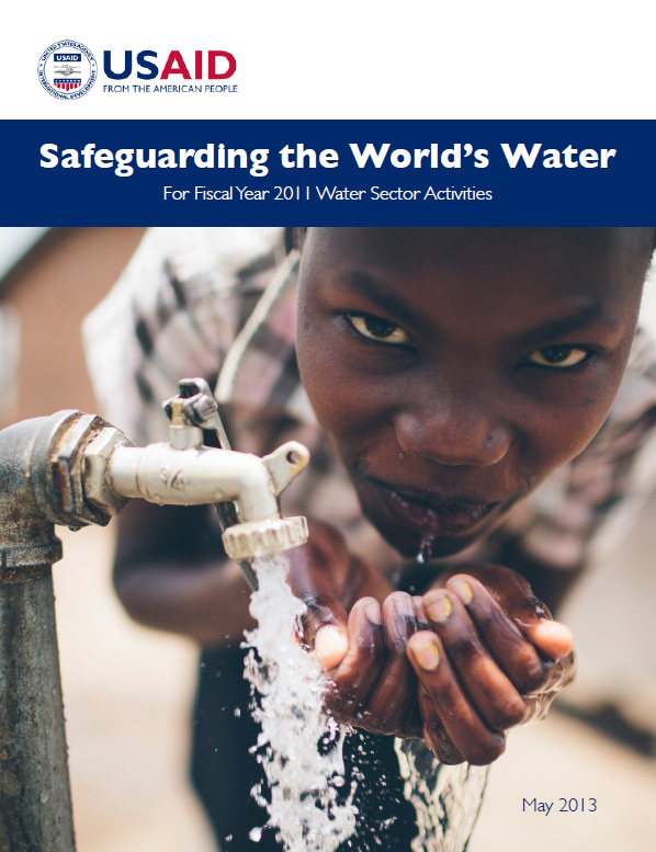 Safeguarding the World's Water - For Fiscal Year 2011 Water Sector Activities