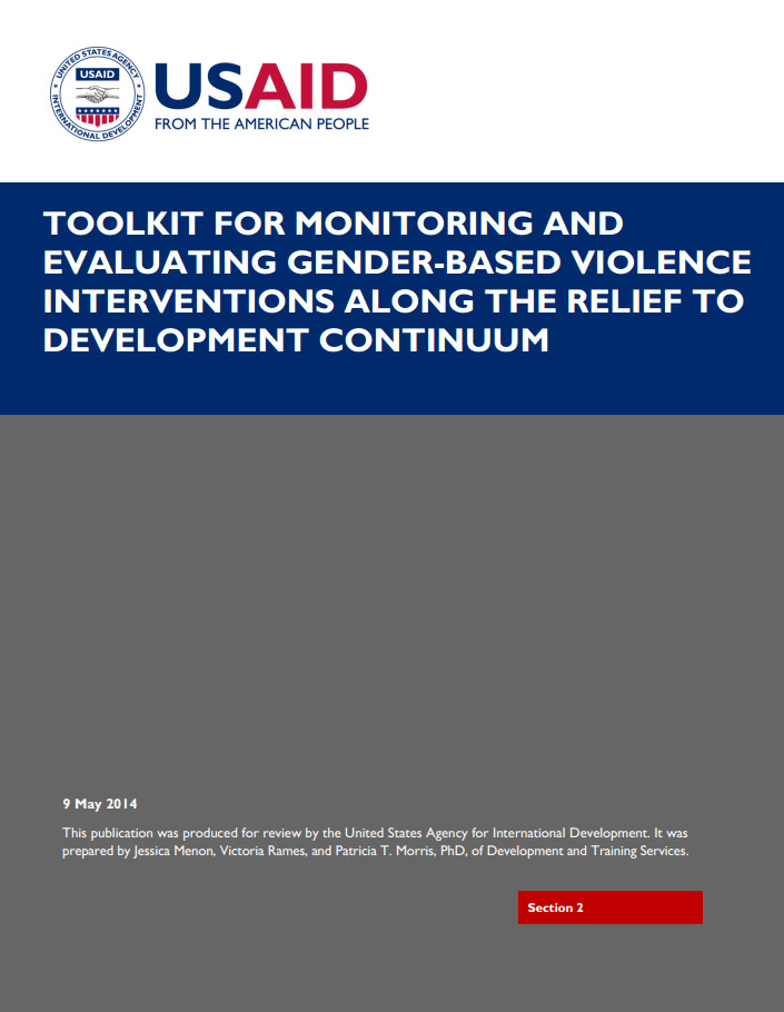 Toolkit for Monitoring and Evaluating GBV Interventions Along the Relief to Development Continuum - Section 2