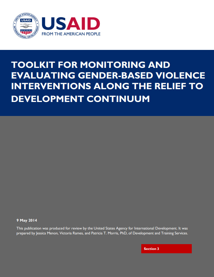 Toolkit for Monitoring and Evaluating GBV Interventions Along the Relief to Development Continuum - Section 3