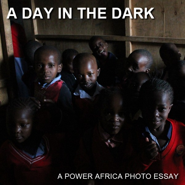 A Day In The Dark: Click to view the Power Africa photo essay