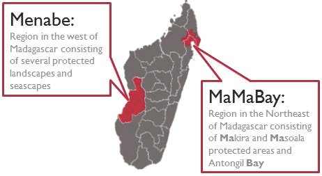 Map of Madagascar showing Menabe, the region west of Madagascar consisting of several projected landscapes and seascapes, and MaMaBay, the region northeast of Madagascar consisting of Makira and Masoala protected areas and Antongil Bay