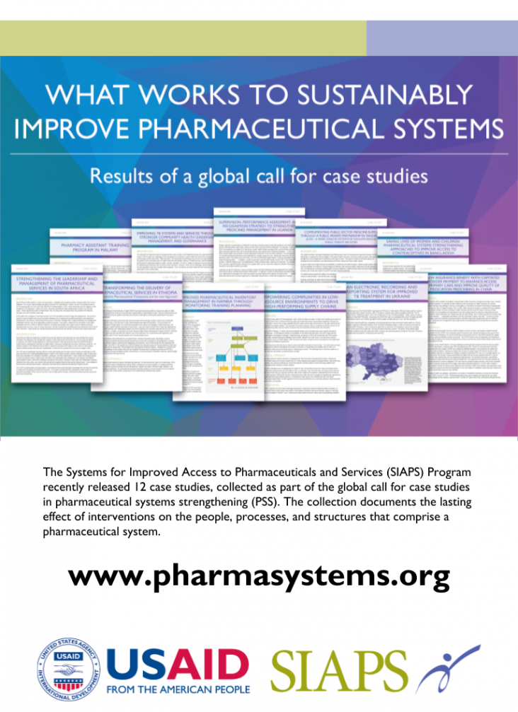 What works to sustainably improve pharmaceutical systems - SIAPS Program and USAID