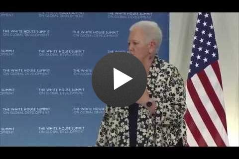 Remarks by USAID Administrator Gayle Smith at the White House Summit on Global Development - Click to view video