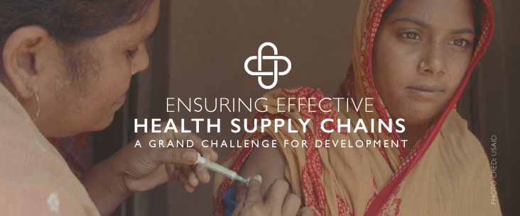 Ensuring Effective Health Supply Chains: A Grand Challenge for Development
