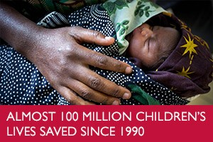 Almost 100 million childrens lives saved since 1990