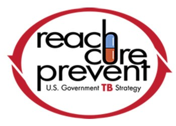 Reach. Cure. Prevent. U.S. Government TB Strategy