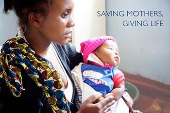 Photo of a mother and a newborn child. Saving Mothers, Giving Live.