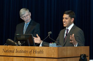 Administrator Dr. Rajiv Shah and Dr. Francis Collins