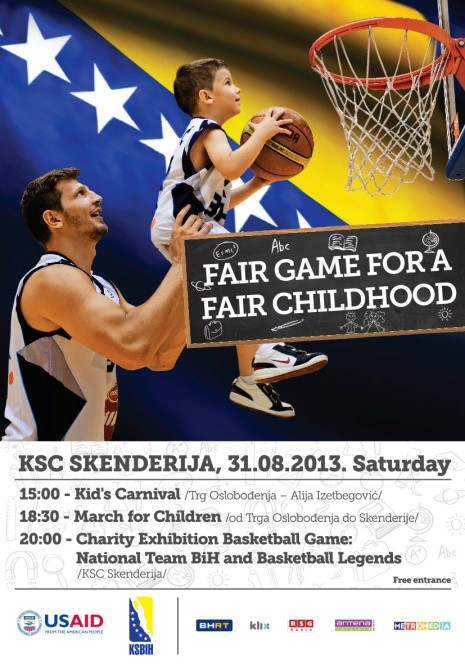 USAID/BiH poster to promote day's events for Fair Play for a Fair Childhood summer 2013 campaign.