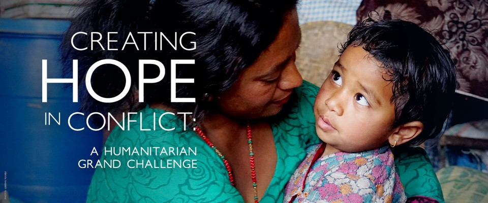 Creating Hope in Conflict: A Humanitarian Grand Challenge
