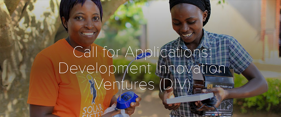 Global Grant Opportunity: Development Innovation Ventures Accepting New Applications