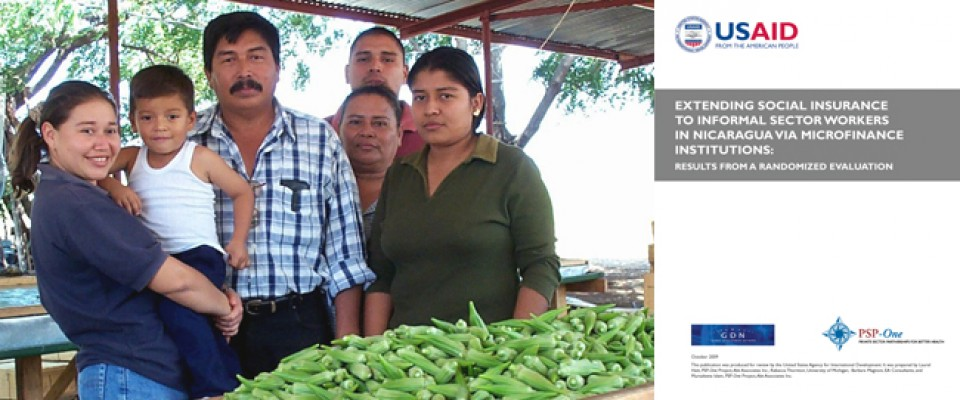 Extending Social Insurance to Informal Sector Workers in Nicaragua Via Microfinance Institutions: Results from a Randomized Eval