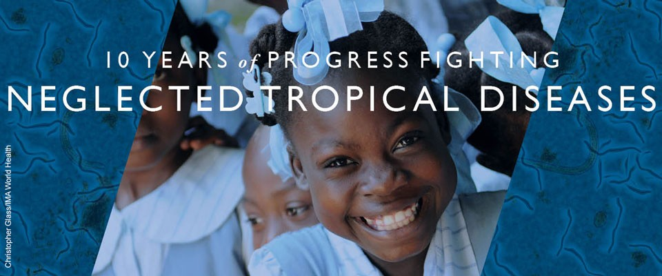 A young girl smiles at the camera with the words, 10 Years of Progress Fighting Neglected Diseases