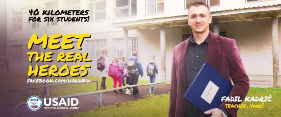 "USAID/Bosnia's ""Meet the Real Heroes!"" campaign promotes education and educators."