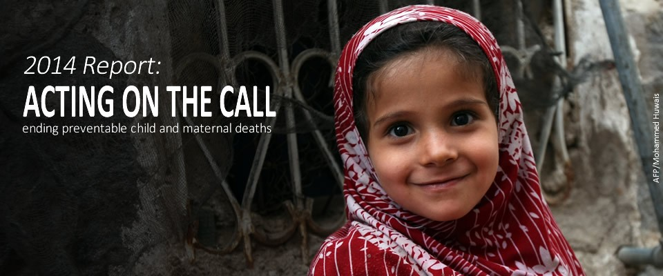 A young girl looks at the viewer. 2014 Report: Acting on the Call. Ending Preventable Child and Maternal Deaths