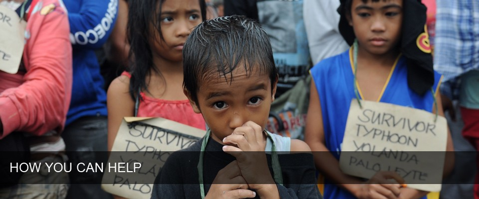 How You Can Help - Typhoon Haiyan