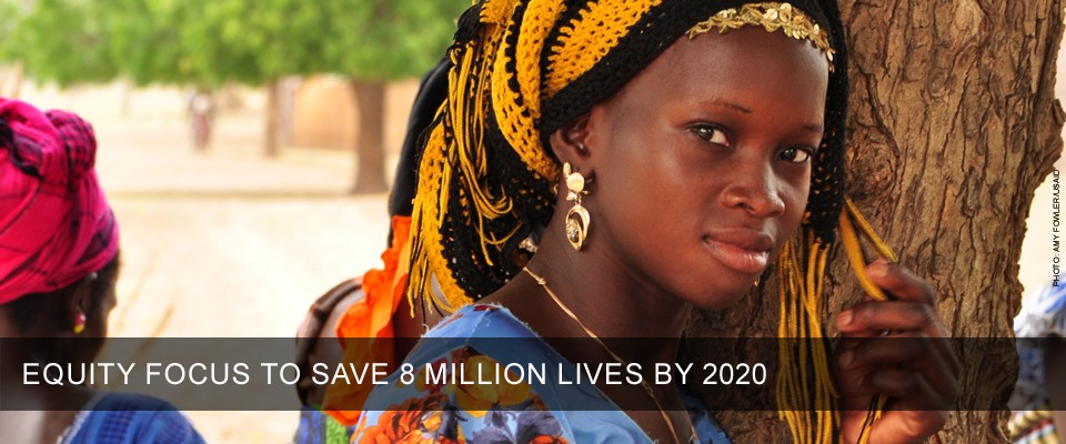 Acting on the Call - Equity Focus to Save 8 Million Lives by 2020