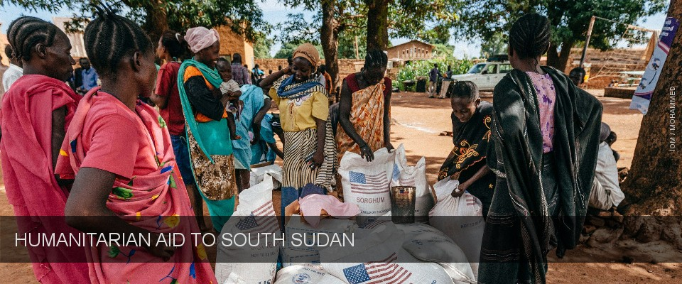 United States Announces Nearly $138 Million in Additional Humanitarian Assistance for South Sudan. Credit: IOM / Mohammed