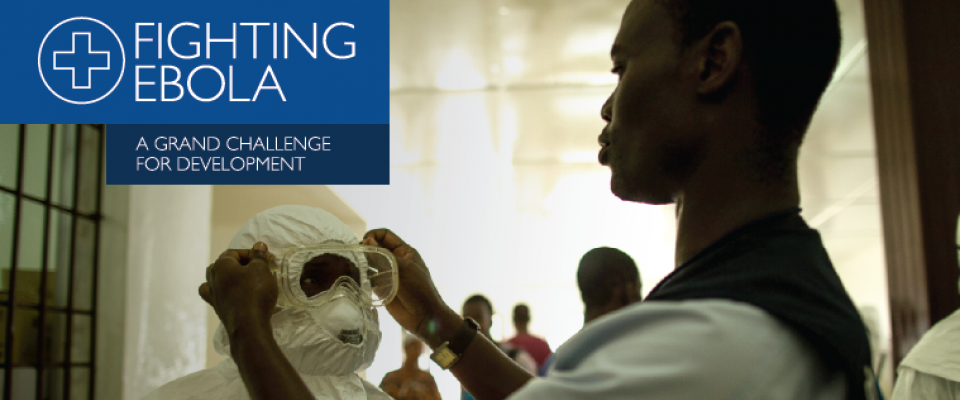 Fighting Ebola: A Grand Challenge for Development