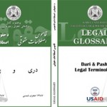 The 4,000-term Glossary of Dari and Pashto Legal Terminology.