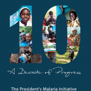 President's Malaria Initiative - A decade of progress