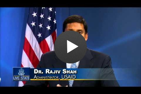 LiveAtState: USAID Administrator Shah Discusses U.S.-Africa Partnership