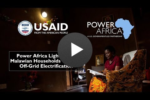 Power Africa Lighting Up Malawian Households Through Off-Grid Electrification