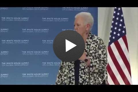 Remarks by USAID Administrator Gayle Smith at the White House Summit on Global Development