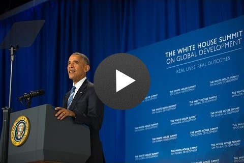 White House Summit on Global Development - Remarks by President Obama