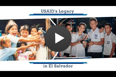 El Salvador's Journey to Self-Reliance: USAID's Legacy