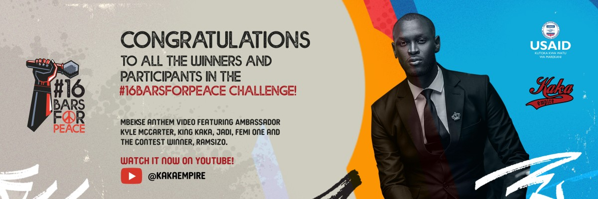 Congratulations to all the winners and participants in the #16Barsforpeace challenge. Mbense anthem video featuring Ambassador Kyle McCarter, King Kaka, Jaoi, Femi One and the Contest Winner, Ramsizo