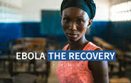 Ebola: The recovery. Click to learn how USAID is responding to the outbreak of Ebola in West Africa