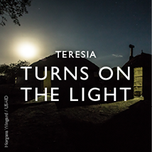 Teresia Turns on the Light - click to read