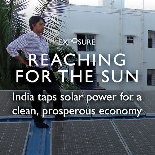 Reaching for The Sun: India taps solar power for a clean, prosperous economy
