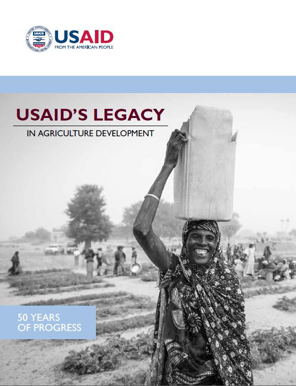 USAID'S Legacy in Agricultural Development: 50 Years of Progress